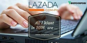 Lazada, All I Want in 2016, are ...