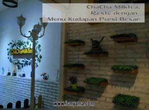 ChaCha Milktea, Resto dengan Menu Kudapan Porsi Besar