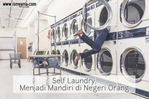Self Laundry,Menjadi Mandiri di Negeri Orang