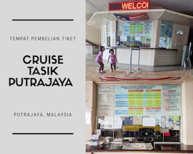 tempat tiket cruise putrajaya