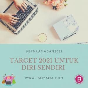 Target 2021 Untuk Diri sendiri