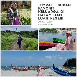 Tempat liburan favorit keluarga di Indonesia