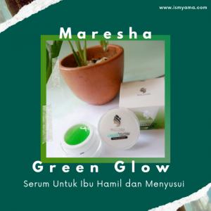 Maresha Green Glow serum gel