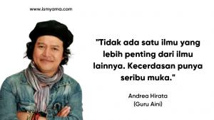Andrea Hirata guru aini